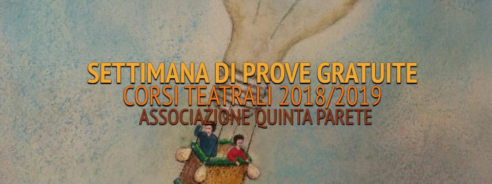 Settimana Prove Gratuite Corsi Quinta Parete 2018/19