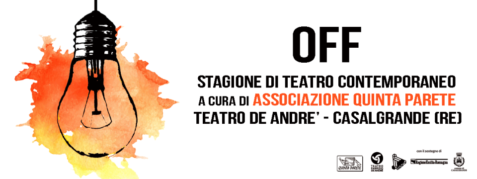 "Stagione teatro contemporaneo ""OFF"" 2018/19"