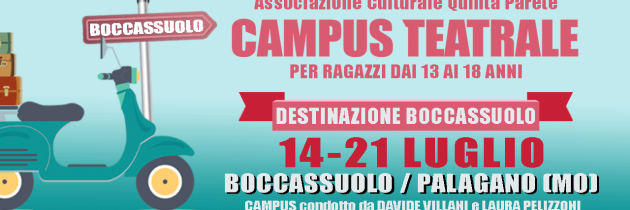 Campus teatrale Boccassuolo 2019