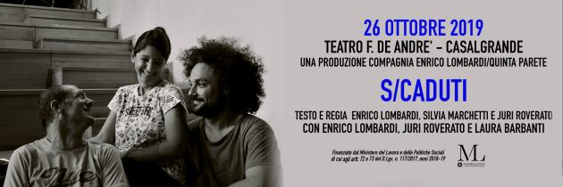 Stagione Teatrale OFF2 2019| S/CADUTI | Compagnia Enrico Lombardi/Quinta Parete