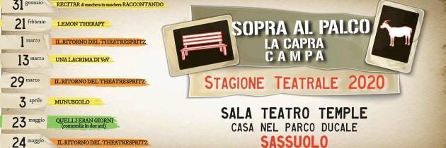 STAGIONE TEATRALE SOPRA AL PALCO LA CAPRA CAMPA – Sassuolo, Sala Teatro Temple