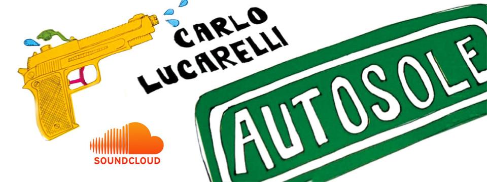 AUTOSOLE – Carlo Lucarelli