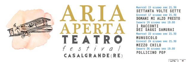ARIA APERTA TEATRO FESTIVAL – CASALGRANDE